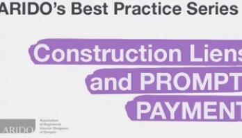 ARIDO's Best Practice Series Construction Liens and Prompt Payment