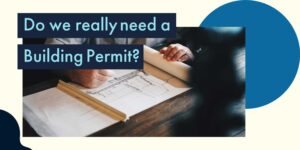 Do we really need a Building Permit?