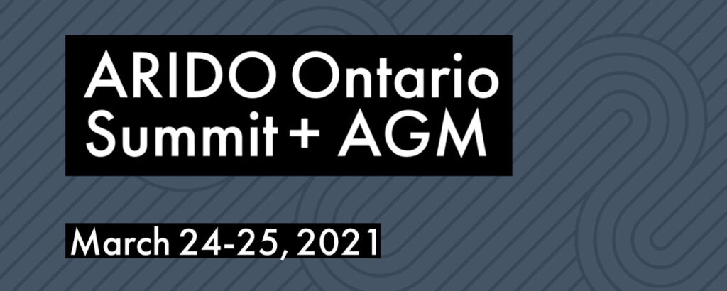 ARIDO Ontario Summit + AGM