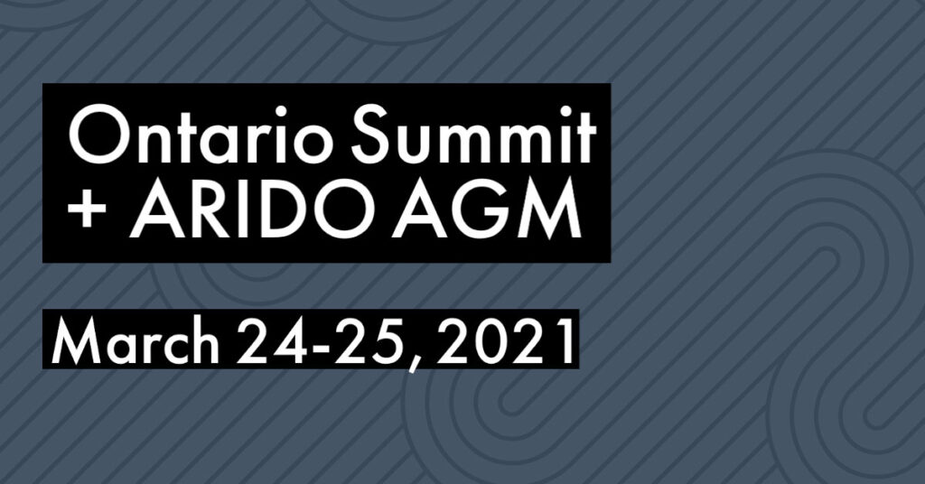 Ontario Summit + ARIDO AGM
