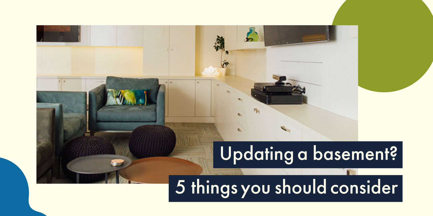 Updating a basement? 5 things you should consider