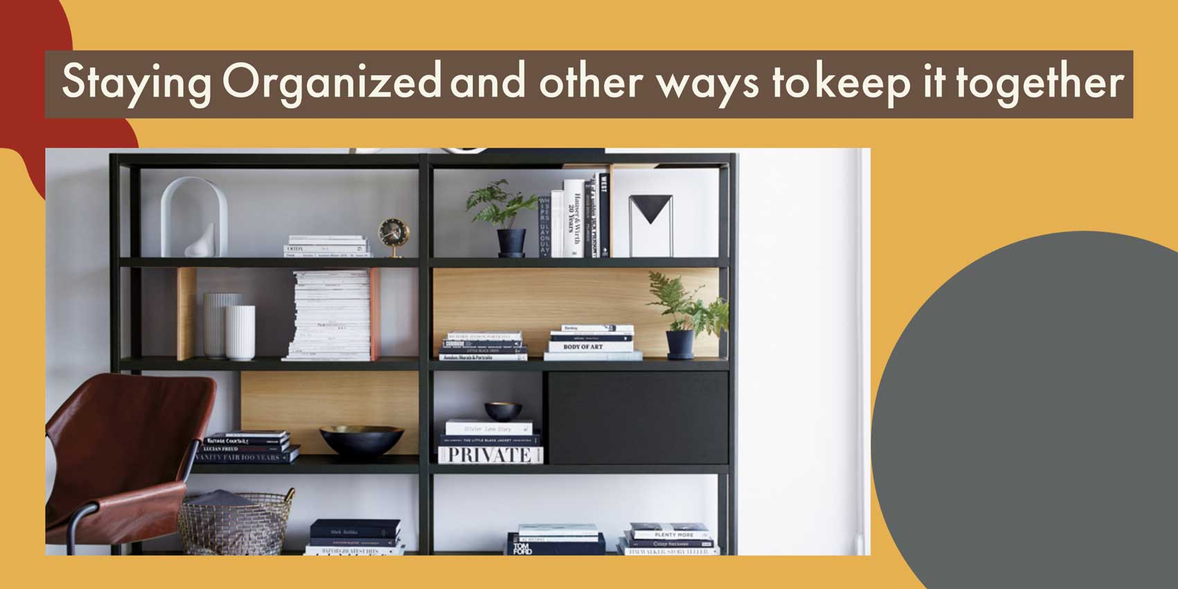 Staying Organized – And Other Ways To Keep It Together