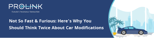 Not So Fast and Furious, Here's why you should think twice about car modifications
