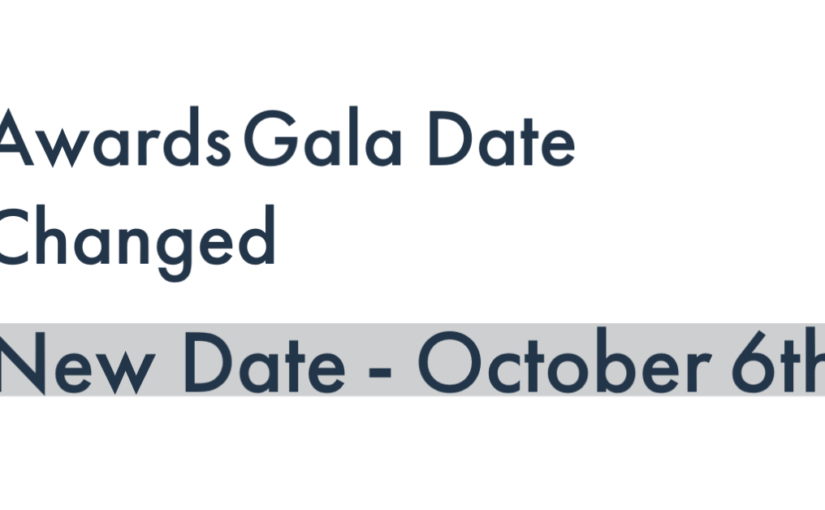 Awards Gala Date Changed to Wednesday, October 6th