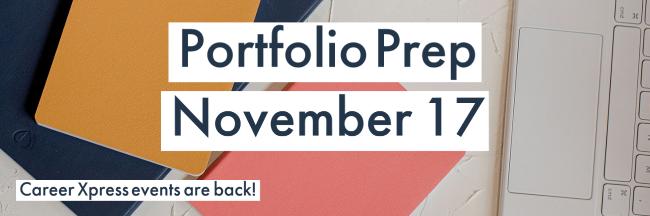 Portfolio Prep Event – November 17, 2021